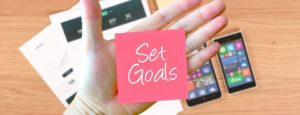 You have to set the right goals to secure the growth of your business.